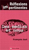 """Couverture du livre """"Les Médias et Nous"""""""