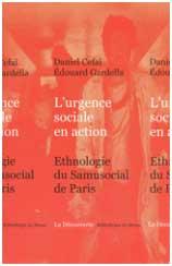 «L'urgence sociale en action», une enquête ethnologique exceptionnelle