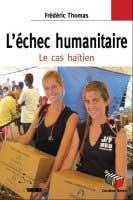 L'echec humanitaire, le cas haïtien